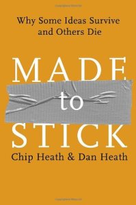 Made to Stick- Why Some Ideas Survive and Others Die